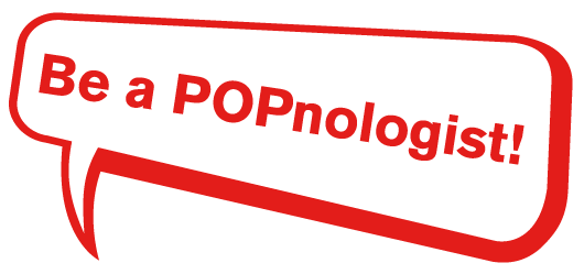 Be a POPnologist