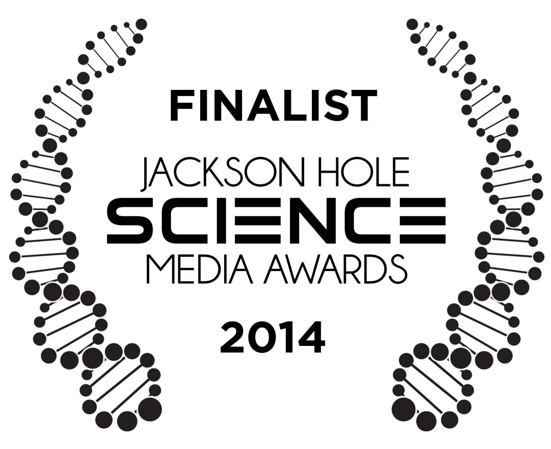 Finalist Jackson Hole Science Media Awards 2014