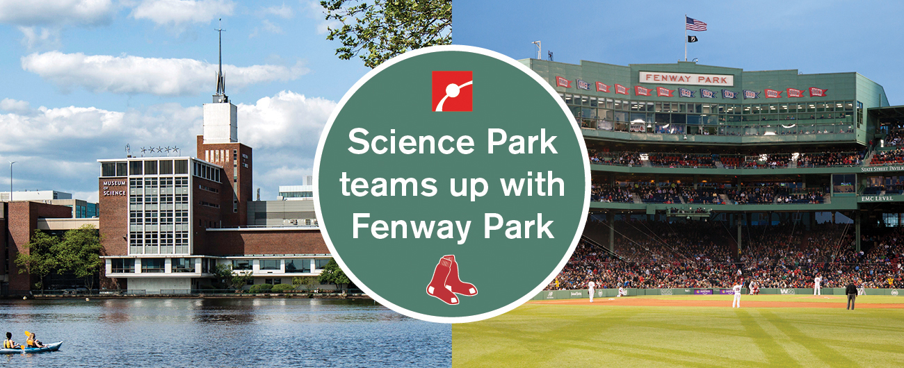 Science Park Teams up with Fenway Park