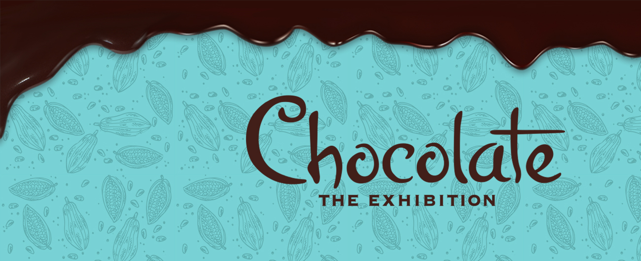 Chocolate: The Exhibition