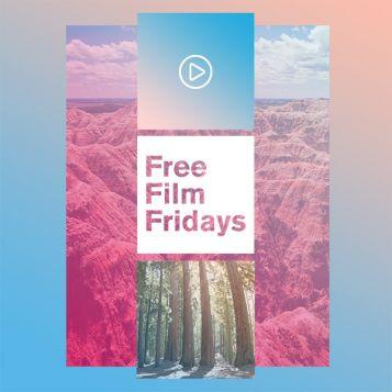 Free Film Fridays