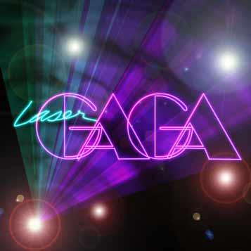 Laser Gaga picture