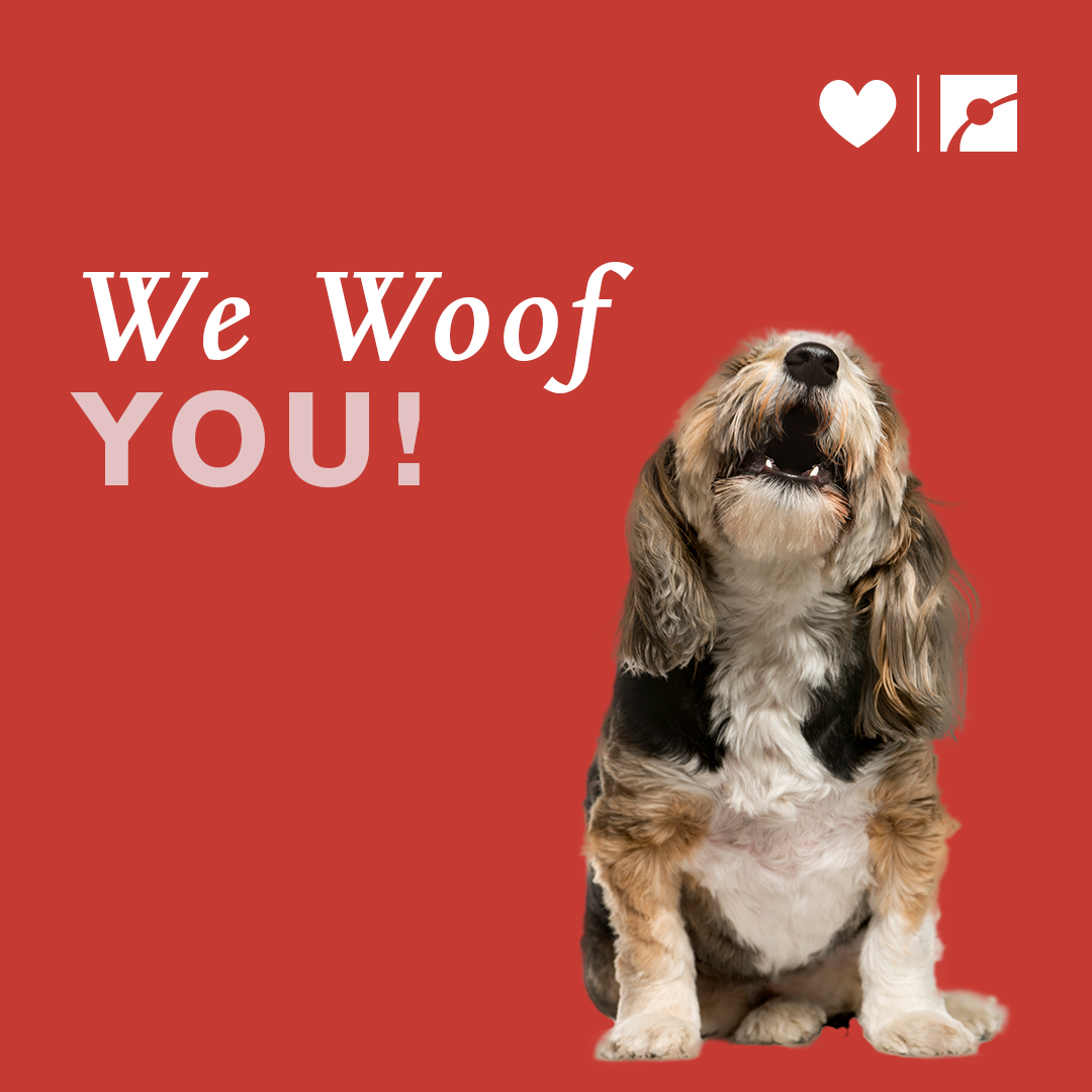 We woof you!